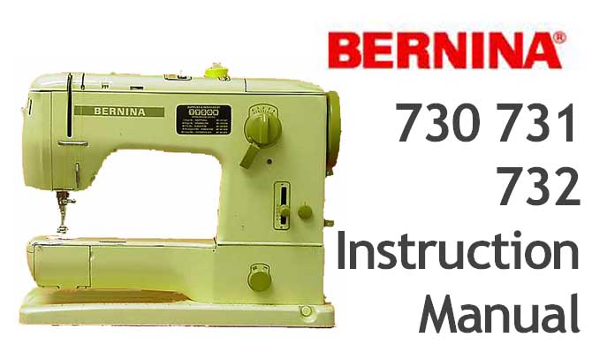 Bernina Record 730 731 732 sewing machine Users Manual